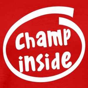 champ inside (1803B) - Men's Premium T-Shirt