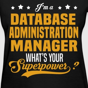 Database Administration Manager - Women's T-Shirt