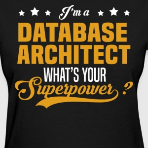 Database Architect - Women's T-Shirt
