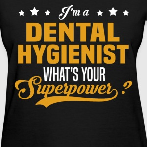 Dental Hygienist - Women's T-Shirt