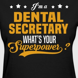 Dental Secretary - Women's T-Shirt
