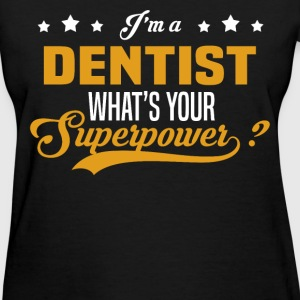 Dentist - Women's T-Shirt