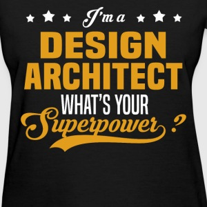 Design Architect - Women's T-Shirt