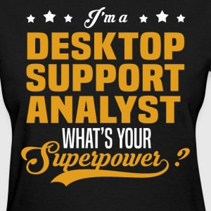 Desktop Support Analyst - Women's T-Shirt