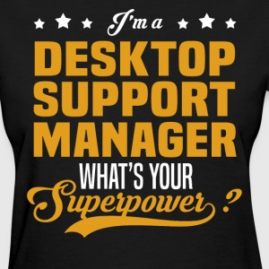 Desktop Support Manager - Women's T-Shirt