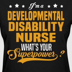 Developmental Disability Nurse - Women's T-Shirt