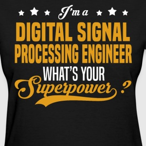 Digital Signal Processing Engineer - Women's T-Shirt