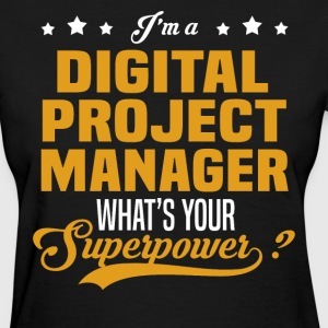 Digital Project Manager - Women's T-Shirt