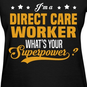 Direct Care Worker - Women's T-Shirt
