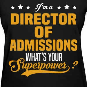 Director Of Admissions - Women's T-Shirt