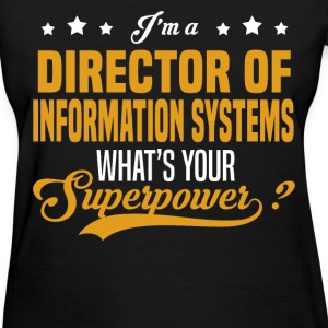 Director of Information Systems - Women's T-Shirt