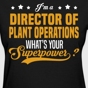 Director of Plant Operations - Women's T-Shirt