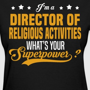 Director Of Religious Activities - Women's T-Shirt
