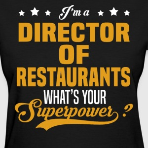 Director of Restaurants - Women's T-Shirt