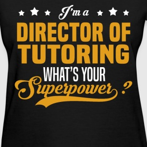 Director of Tutoring - Women's T-Shirt