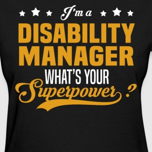 Disability Manager - Women's T-Shirt