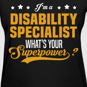 Disability Specialist - Women's T-Shirt