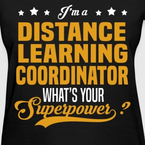 Distance Learning Coordinator - Women's T-Shirt