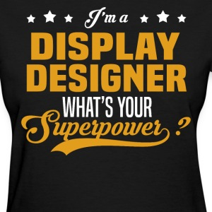 Display Designer - Women's T-Shirt