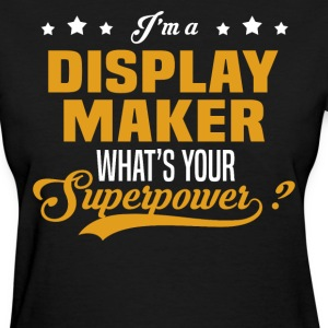Display Maker - Women's T-Shirt