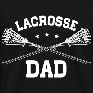 Lacrosse Dad T-Shirts - Men's Premium T-Shirt