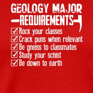 Geology Major Requirements Checklist Funny Shirt - Men's Premium T-Shirt