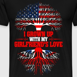 American Grown Up With My Briton Girlfriends Love. T-Shirts - Men's Premium T-Shirt
