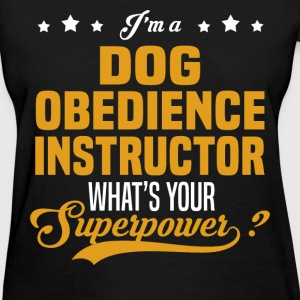 Dog Obedience Instructor - Women's T-Shirt