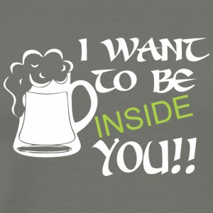 I Want To Be Inside You Saint Patricks Day - Men's Premium T-Shirt