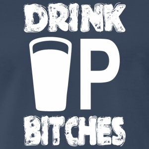 Drink Up Bitches Saint Patricks Day - Men's Premium T-Shirt