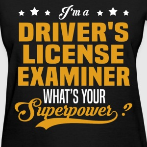 Driver's License Examiner - Women's T-Shirt