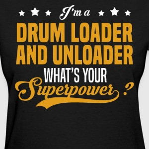 Drum Loader And Unloader - Women's T-Shirt