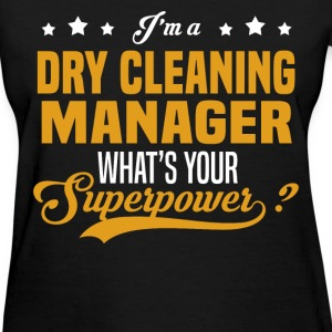 Dry Cleaning Manager - Women's T-Shirt