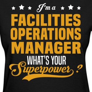 Facilities Operations Manager - Women's T-Shirt