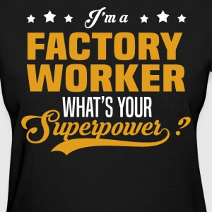 Factory Worker - Women's T-Shirt