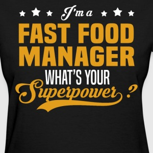 Fast Food Manager - Women's T-Shirt