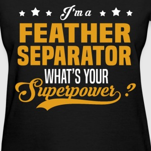 Feather Separator - Women's T-Shirt