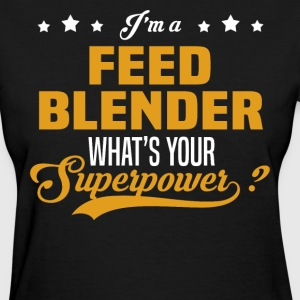 Feed Blender - Women's T-Shirt