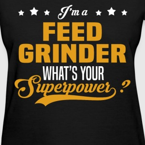 Feed Grinder - Women's T-Shirt
