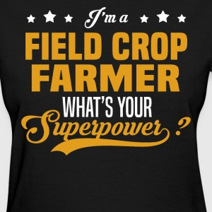 Field Crop Farmer - Women's T-Shirt