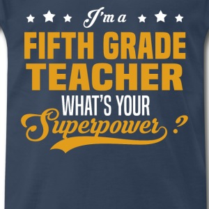 Fifth Grade Teacher - Men's Premium T-Shirt