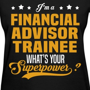 Financial Advisor Trainee - Women's T-Shirt