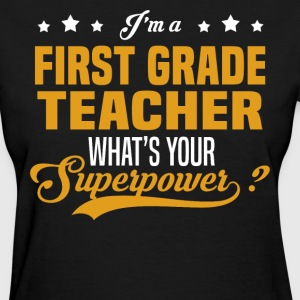 First Grade Teacher - Women's T-Shirt