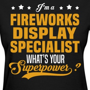 Fireworks Display Specialist - Women's T-Shirt