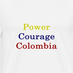 power_courage_colombia_ T-Shirts - Men's Premium T-Shirt