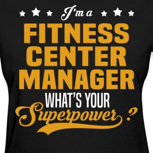 Fitness Center Manager - Women's T-Shirt