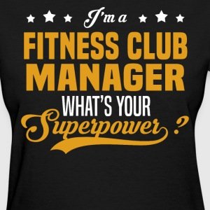 Fitness Club Manager - Women's T-Shirt