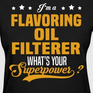 Flavoring Oil Filterer - Women's T-Shirt