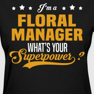 Floral Manager - Women's T-Shirt