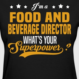 Food and Beverage Director - Women's T-Shirt